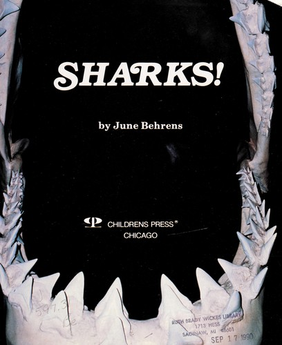 Sharks! by June Behrens