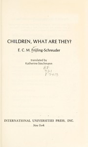 Cover of: Children, what are they?