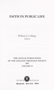 Cover of: Faith in Public Llfe (College Theology Society Annual) | William J. Collinge