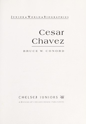 Cesar Chavez by Bruce W. Conord