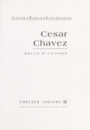 Cover of: Cesar Chavez | Bruce W. Conord