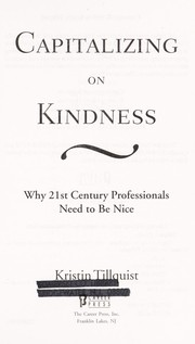 Capitalizing on kindness by Kristin Tillquist
