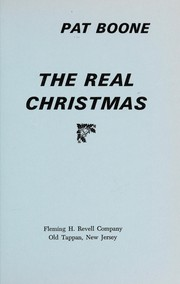 Cover of: The real Christmas | Pat Boone