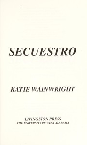 Cover of: Secuestro | Katie Wainwright