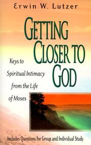 Cover of: Getting closer to God