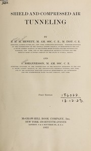 Cover of: Shield and compressed air tunneling by B.H.M. Hewett and S. Johannesson