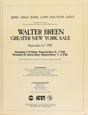 Cover of: Pine Tree Auction Galleries, Inc. proudly presents Walter Breen Greater New York sale, a public and mail bid auction ... | Pine Tree Auction Galleries, Inc. (Albertson, New York)