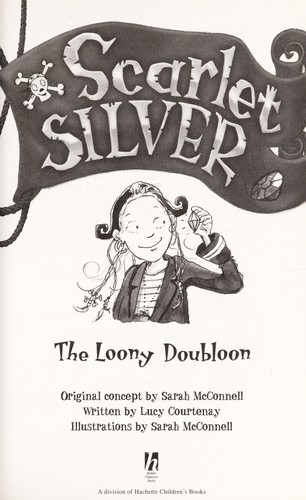 Loony doubloon by Lucy Courtenay