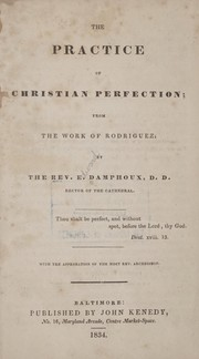 Cover of: The practice of Christian perfection