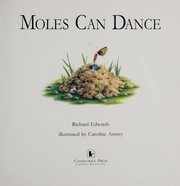 Cover of: Moles can dance