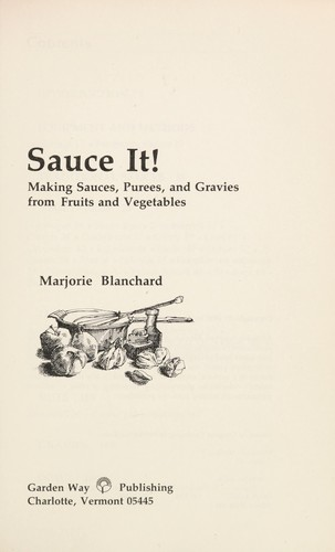 Sauce it! by Marjorie P. Blanchard
