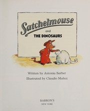 Cover of: Satchelmouse and the dinosaurs