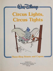 Cover of: Circus lights, circus tights |
