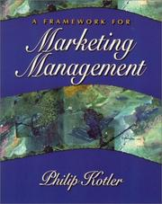 Cover of: Framework for  Marketing Management, A