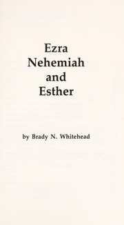 Cover of: Ezra, Nehemiah, and Esther | Brady Whitehead
