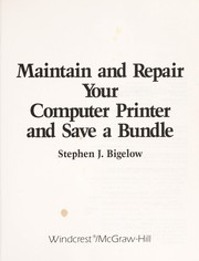 Cover of: Maintain and repair your computer printer and save a bundle