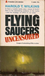 Cover of: Flying saucers uncensored | Harold Tom Wilkins