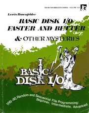 Cover of: BASIC Disk I/O Faster and Better & Other Mysteries | Lewis Rosenfelder