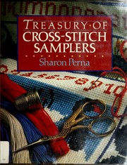 Cover of: Treasury of Cross-stitch Samplers | Sharon Perna