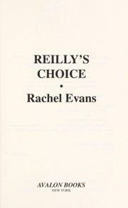Cover of: Reilly's choice | Rachel Evans
