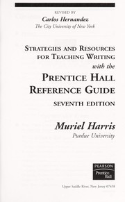 Cover of: Strategies and resources for teaching writing with the Prentice Hall reference guide