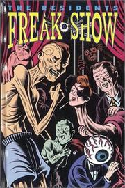 Cover of: Residents: Freak Show