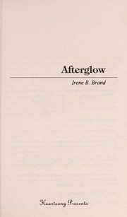Cover of: Afterglow (Appalachia Series #2) (Heartsong Presents #230)