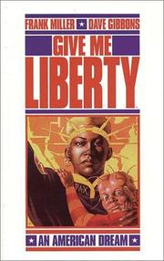 Cover of: Give me liberty: An American Dream