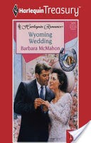 Wyoming Wedding (Hitched) by Barbara McMahon