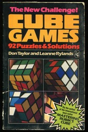 Cover of: Cube Games: 92 Puzzles & Solutions | Donald E. Taylor