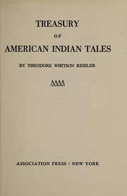 Cover of: Treasury of American Indian tales by Theodore Whitson Ressler