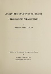 Cover of: Joseph Richardson and family, Philadelphia silversmiths