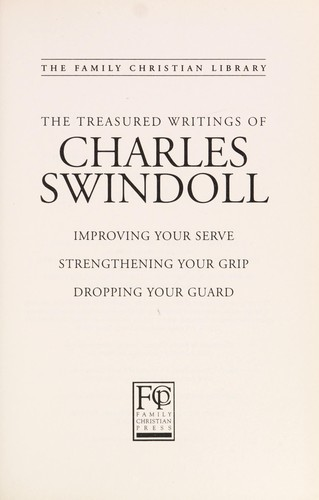 The treasured writings of Charles Swindoll (The family Christian library) by Charles R. Swindoll
