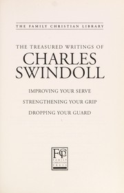 Cover of: The treasured writings of Charles Swindoll (The family Christian library) | Charles R. Swindoll