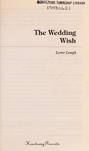 Cover of: The Wedding Wish (Heartsong Presents #282) | Loree Lough