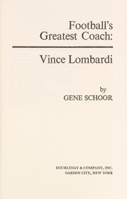 Cover of: Football's greatest coach: Vince Lombardi