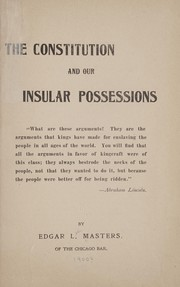 Cover of: The Constitution and our insular possessions