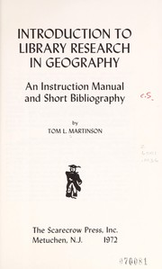 Cover of: Introduction to library research in geography | Tom L. Martinson