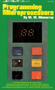 Cover of: Programming microprocessors | M. W. McMurran