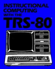 Instructional computing with the TRS-80 by Herbert Nickles