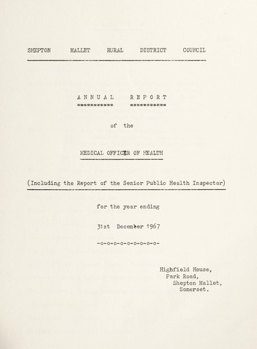 [Report 1967] by Shepton Mallet (England). Rural District Council