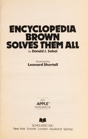 Cover of: Encyclopedia Brown Solves them All (America's Sherlock Holmes in Sneakers) | Donald J. Sobol