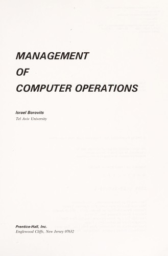 Management of computer operations by Israel Borovits