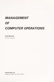 Cover of: Management of computer operations | Israel Borovits