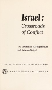 Cover of: Israel; crossroads of conflict | Lawrence H. Feigenbaum