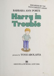 Cover of: Harry in trouble | Barbara Ann Porte
