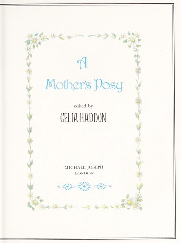 A Mother's posy by edited by Celia Haddon.