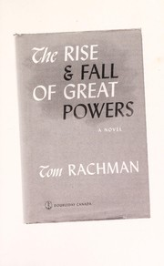 Cover of: The rise & fall of great powers | Tom Rachman