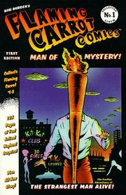 Cover of: Flaming Carrot comics presents Flaming Carrot, man of mystery!