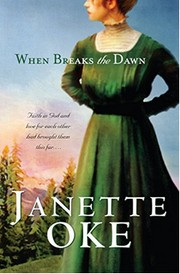 Cover of: When Breaks the Dawn(Canadian West #3) | Janette Oke